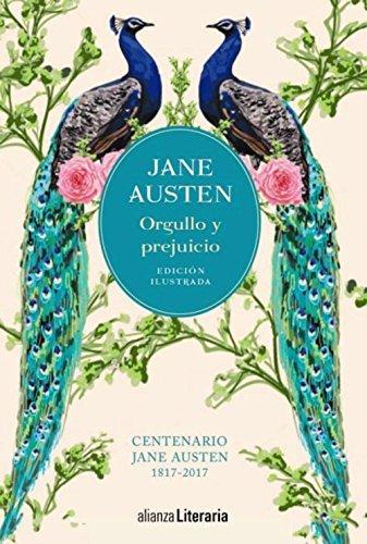 Orgullo y prejuicio [Edición ilustrada]: Centenario Jane Austen