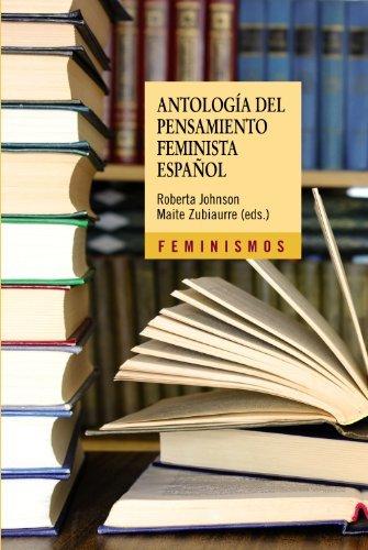 Antología del pensamiento feminista español: 1726-2011