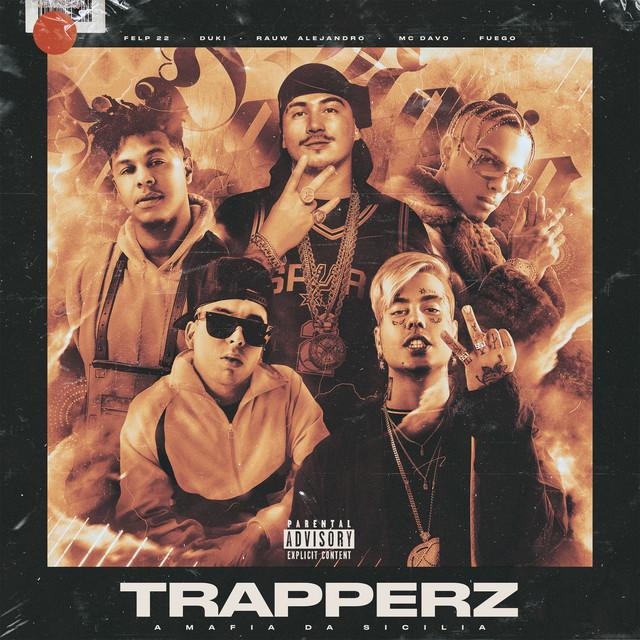 TRAPPERZ A Mafia Da Sicilia (feat. MC Davo & Fuego)