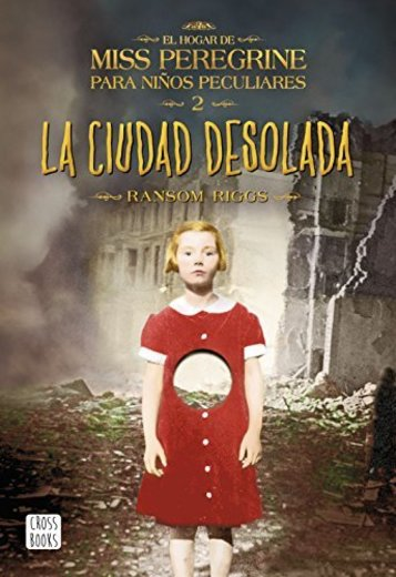 La ciudad desolada: El hogar de Miss Peregrine para niños peculiares 2