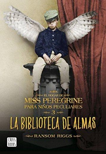 La biblioteca de almas: El hogar de Miss Peregrine para niños peculiares