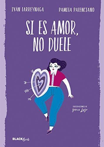Si es amor, no duele