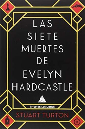 Las siete muertes de Evelyn Hardcastle