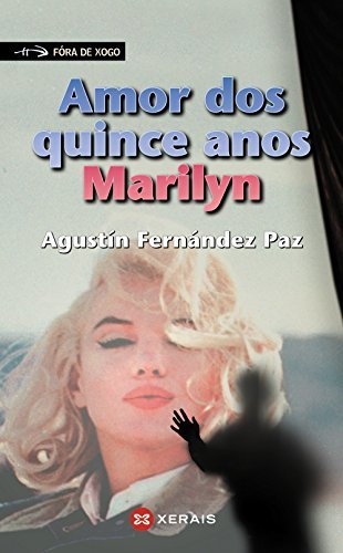 Amor dos quince anos, Marilyn