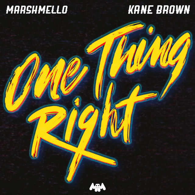 One Thing Right - feat. Kane Brown