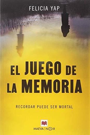 El juego de la memoria: Recordar puede ser mortal