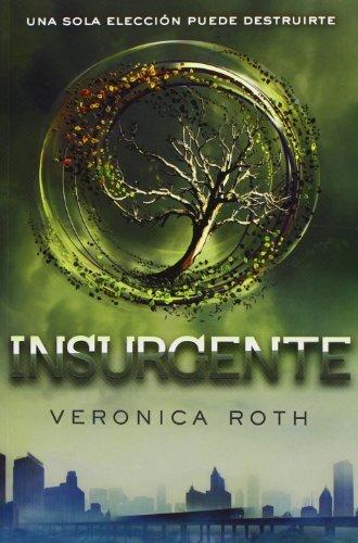 Divergente 2. Insurgente.
