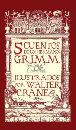 Cinco Cuentos de Grimm