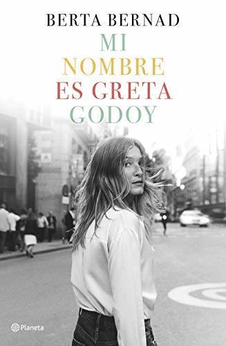 Mi nombre es Greta Godoy: 2