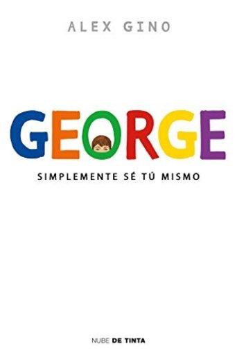 George: Simplemente sé tú mismo