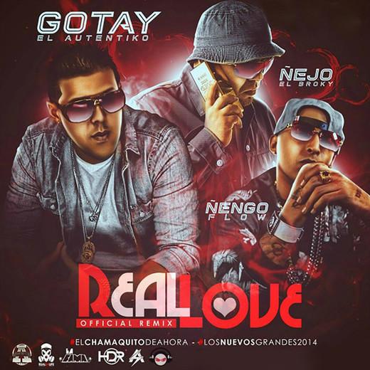 Real Love (Remix) [feat. Ñejo & Ñengo Flow]