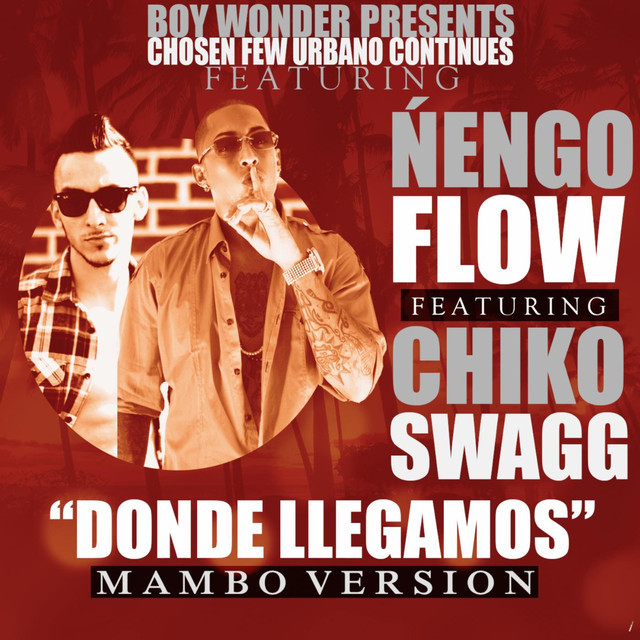 Donde Llegamos (Mambo Version) [feat. Chiko Swagg]