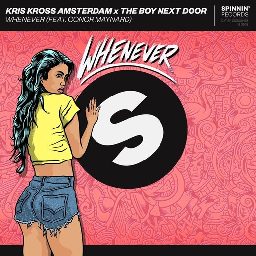 Whenever, wherever de Kris Kross Amsterdam ft Conor Maynard