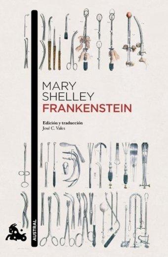 Frankenstein: Introducción y traducción de José C. Vales (Narrativa)