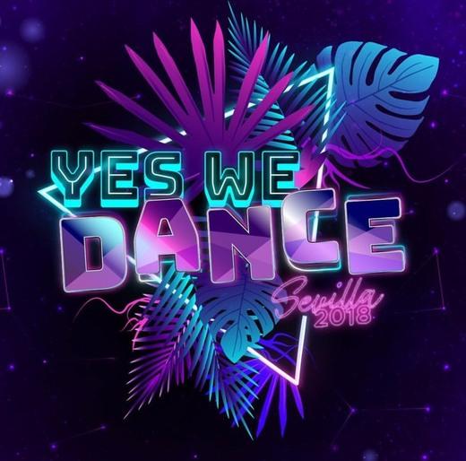 YES WE DANCE Sevilla   15-22 Julio 2018