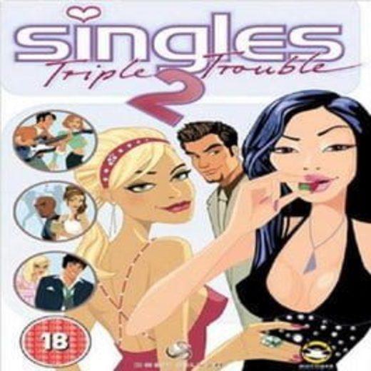 Singles 2: Triple Trouble