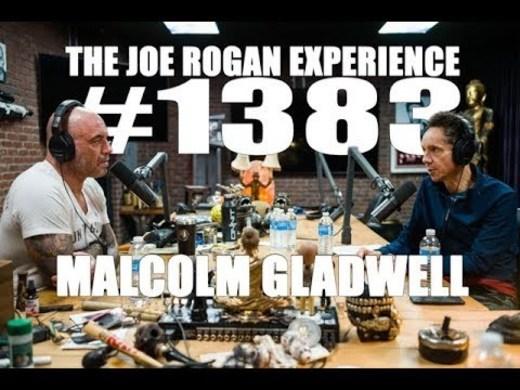 Joe Rogan Experience #1383 - Malcolm Gladwell
