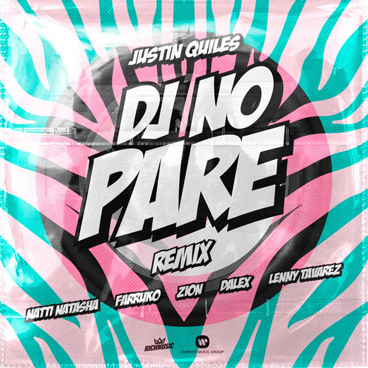 DJ No Pare (feat. Zion, Dalex, Lenny Tavárez) - Remix