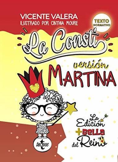 La Consti. Versión Martina: La Constitución Española, 1978. Texto legal