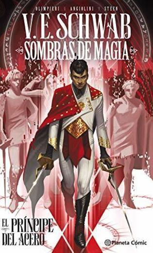 Sombras de magia: El príncipe del acero: 248