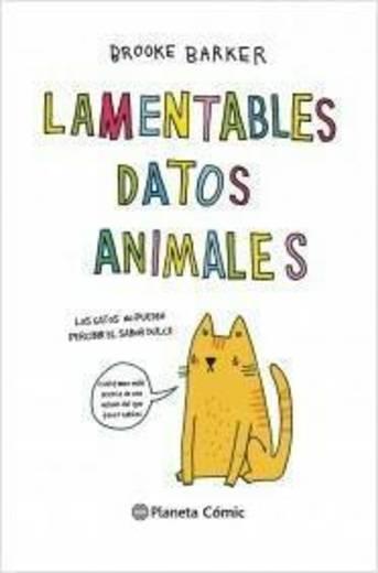 Lamentables datos animales: 71